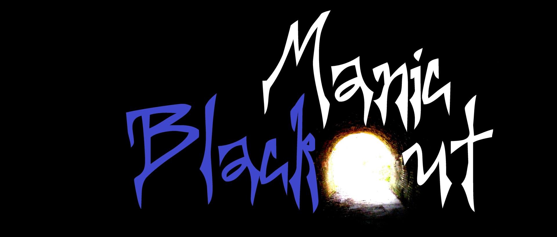 manic blackout
