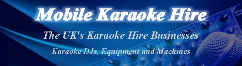 Mobile Karaoke DJ Hire : The Mobile Karaoke Directory